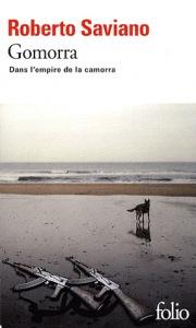 Roberto Saviano, Gomorra- dans l'empire de la camorra. 2007, Gallimard, 458p.